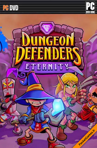 مدافعان ابدیت – Dungeon Defenders Eternity (کامپیوتر – PC)