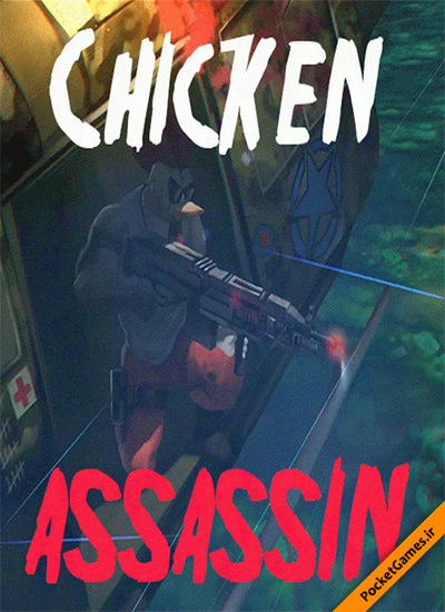 مرغ قاتل – Chicken Assassin Master of Humiliation (کامپیوتر – PC)