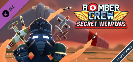 Bomber Crew Secret Weaponsp