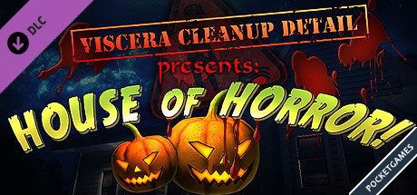 Viscera Cleanup Detail House of Horrorp